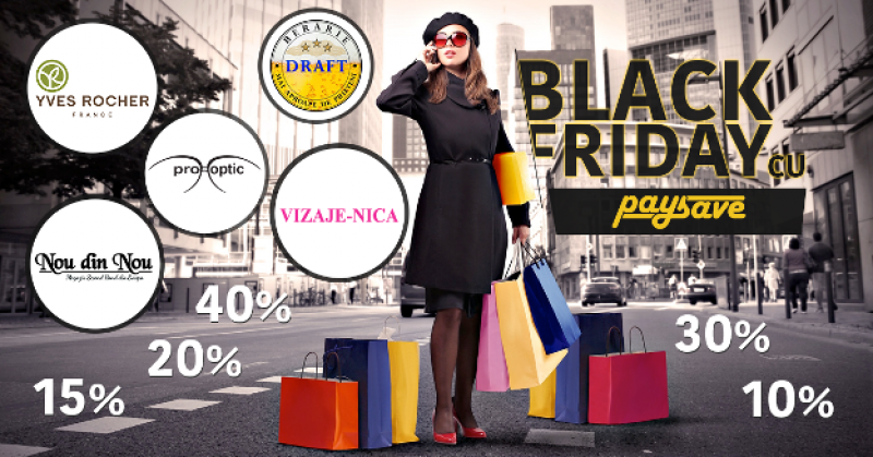 Black Friday cu Pay&Save
